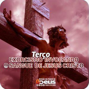 TERÇO DE EXORCISMO INVOCANDO  O SANGUE DE JESUS CRISTO